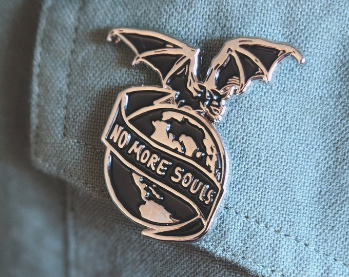 Featured listing image: No More Souls pin - 1.25""