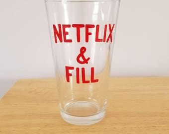 Netflix & Fill hand painted pint glass