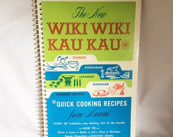 "Vintage 1964 HAWAII Cookbook ""Wiki Wiki Kau Kau"", by Tutu Kay Hawaii Hawaiian Recipes, Vintage LUAU Cookbook Recipes, Collectible Cookbook"