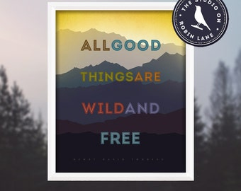 """Henry David Thoreau – All good things are wild and free [No.2] Typographic, Nature 8""""wX10""""h Giclee Print, Decor & Housewares Wall decor"""