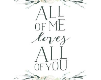 All of Me print | John Legend | floral | greens | 8x10 | digital download | printable