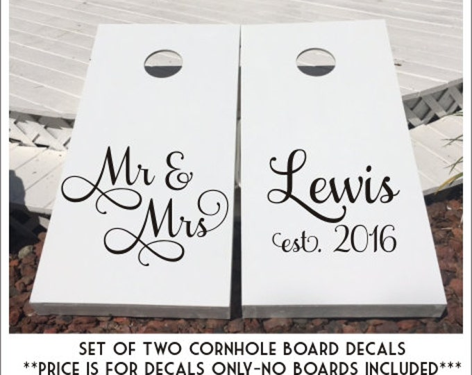 Mr and Mrs Cornhole Decals Wedding Cornhole Decal Set of Two DIY Wedding Boards Decals Corn Hole Bean Toss Game Est Year Personalized Decal