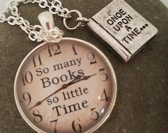 So Many Books So Little Time Cabochon Pendant with a Once Upon A Time Book Charm Necklace