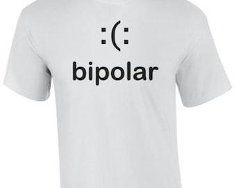 bipolar Tshirt - Funny!