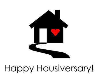 Custom - Happy Housiversary Simple Cards - Realtors 1 Year House Anniversary Cards Digital Download Printable