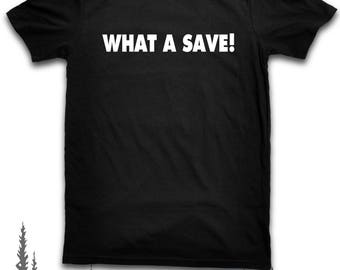 What A Save! Gamer Quote T Shirt