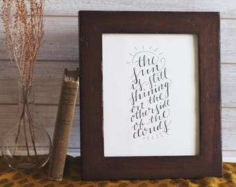 The Sun is Still Shining | Handwritten Calligraphy