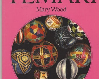 1990s The Craft of Temari Book by Mary Wood Japanese Silk Wrapped Balls for Jewelry, Toys, Decor and More How To Craft Books
