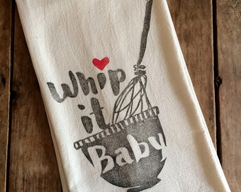Whip It Baby Flour Sack Towel - 80s Song - Tea Towel - Hand Block Printed - Unbleached 100% Cotton, Eco Friendly Inks
