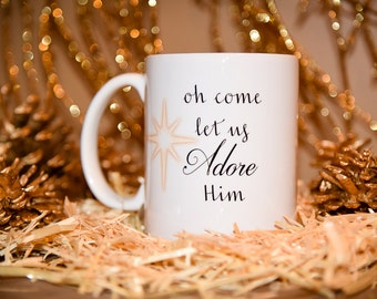 LET US ADORE Him Coffee Mug