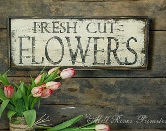Primitive Aged Fresh Cut Flowers Wood Sign