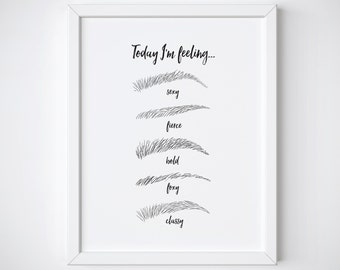 Fashion art Print - Makeup Print - Eyebrow Print - Beauty Print - Makeup - black and white prints - quote prints - makeup art - makeup decor