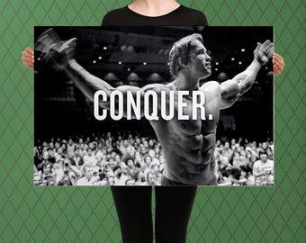 Conquer inspirational Arnold Schwarzenegger Custom Raised Canvas