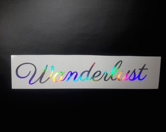 Wanderlust Decal, Wanderlust Sticker, Wanderlust, Holographic Decal, Car Decal, Laptop Decal, Vinyl Decal, Yeti Decal, Yeti Cooler, Shiny