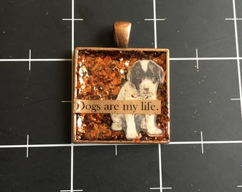 Dogs are My Life, Vintage Puppy Image, 50% goes to the current selected animal protection charity