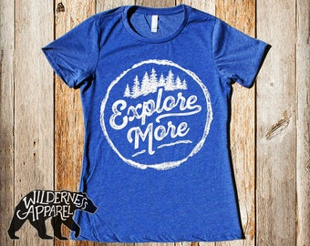 New! Explore More Ladies Fitted Tee ~ Available In 3 Styles and Vintage Colors