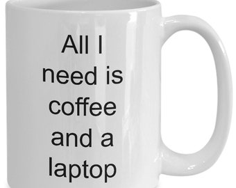 Coffee and laptop - somtimes all you need is a coffee and a laptop with your favorite blend inside this mug - grab it here!