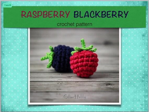 RASPBERRY BLACKBERRY Crochet Pattern PDF - Crochet blackberry ...