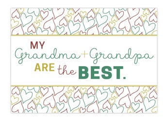"My Grandma + Grandpa Are The Best | 7"" x 5"" Card or Sign"