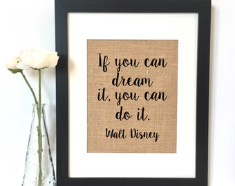 If you can dream it, you can do it Walt Disney Burlap Print // Nursery // Nursery Decor // Boys Room Decor // Kids Room Decor