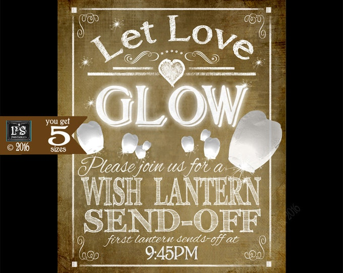 Personalized Let Love Glow - Wish Lantern send off sign - vintage sign - 5 sizes - custom made with send-off time