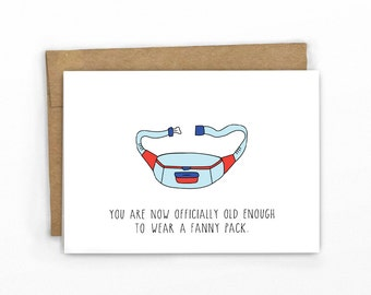 Funny Birthday Card ~ Happy Birthday Fanny Pack by Cypress Card Co.
