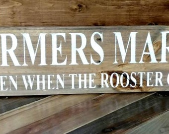 Farmers Market, Open when the rooster crows pallet sign, rooster, hen and chick