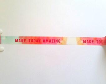 Make Today Amazing Washi Tape // Sample // Item #WT133