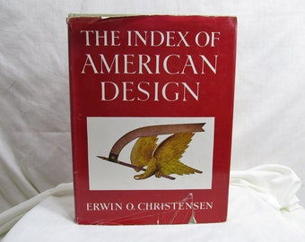 The Index of American Design, Erwin Christensen, National Gallery of Art Collier-Macmillan, 1950/1967 Hardcover Illustrated Book