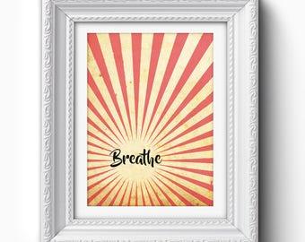 Breathe Print, Rays Breathe Print, Red, Yellow, Black, Breathe Text, Breathe Typography Print, Breathe Printable, Breathe Art, Art Print