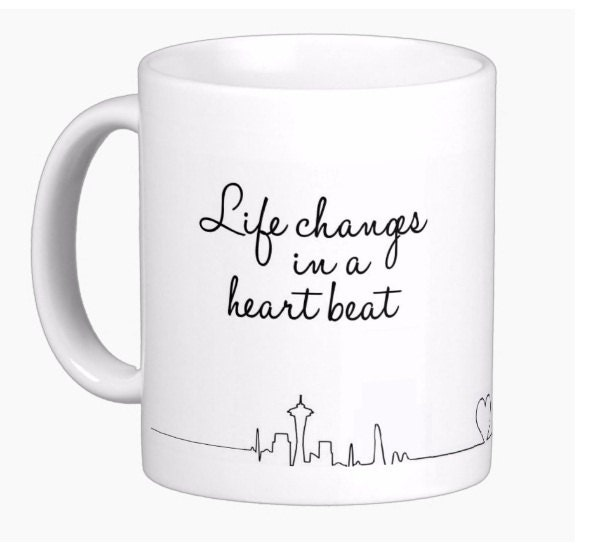 Greys Anatomy Inspired Mug Life Changes in a Heart Beat