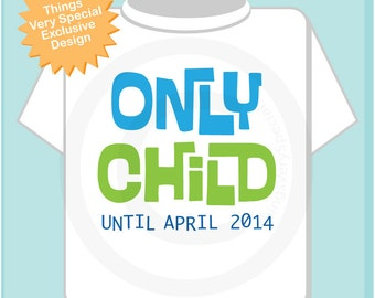 Only Child Shirt Personalized Infant, Toddler or Youth Tee Shirt Blue and Green Text t-shirt or Onesie (08142012a)