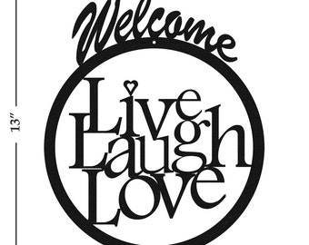 Live Laugh Love Black Metal Welcome Sign