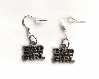 Bad girl earrings