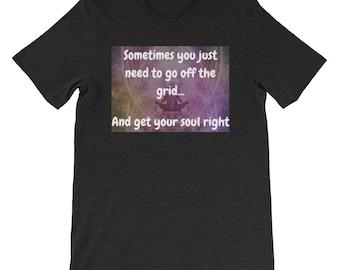 Getting Your Soul Right T-Shirt Women, Men