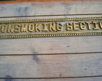 Vintage Brass NonSmoking Section Plate - Made In Taiwan Republic of China - Heavy Sign