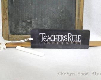 TEACHERS RULE 2 X 6 Bookmark for Teachers