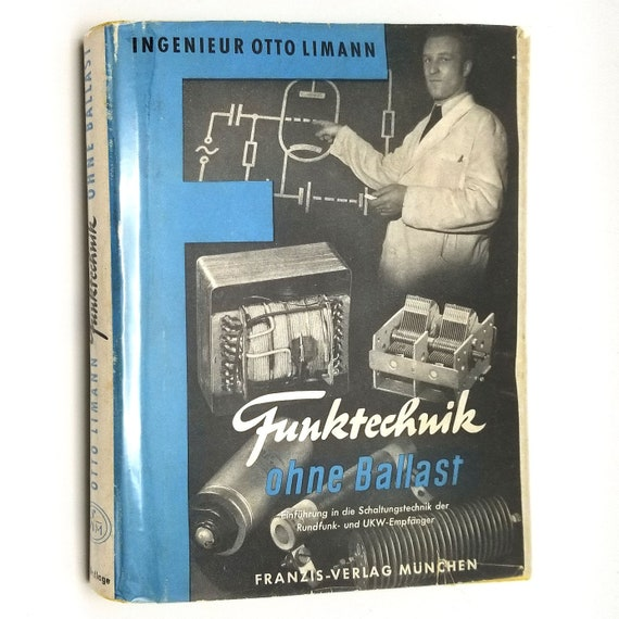 Funktechnik ohne Ballast by Otto Limann 1952 Hardcover HC w/ Dust Jacket DJ - Electronics - German Language