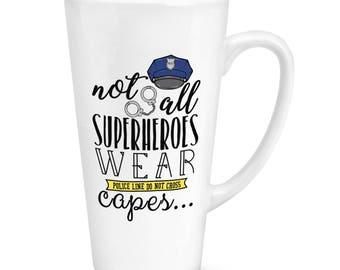 Policemen Not All Superheroes Wear Capes 17oz Large Latte Mug Cup