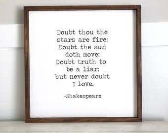 Doubt thou the stars Shakespeare Wood Sign 2x2