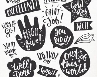 CLIP ART: Encouragement Overlays // Teachers Parents // Hand Lettering // SVG Photoshop psd Vector Files // Well Done Congratulations