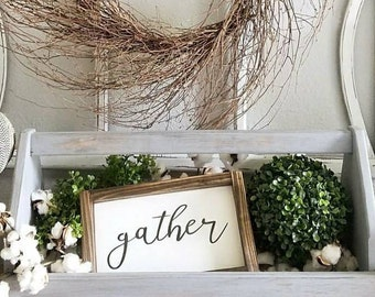 Gather Mini Framed Sign. Framed Sign. Home. Rustic Framed Sign.Farmhouse Style. Shelf Sitter. Fall Decor