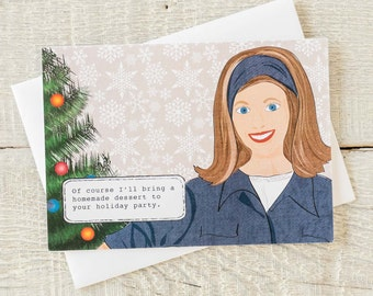 Holiday funny greeting card, Of course I'll bring a homemade dessert to your holiday party, ignore that Sara Lee box...