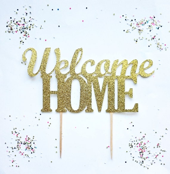 Welcome home cake topper-welcome home special occasion-party