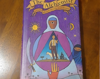 The Alchemist A Fable About Following Your Dreams by Paulo Coelho