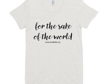 Sake of the World Women's Crew Neck Tee