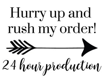 Rush My Order | Expedited Production Add-On