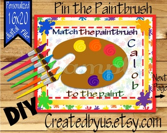 Pin the paintbrush on the Paint PRINTABLE party game Birthday Party Game ideas Pin the Tail DIY 16x20 Printable game poster Download ART