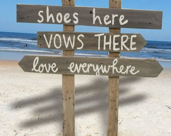 Beach Wedding Sign - Wedding Directional Sign - Rustic Wedding Sign - Wedding - Beach - Shoes Here Vows There Sign - Wedding Gift