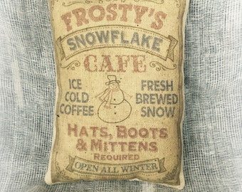 Frosty's Snowflake Cafe | Holiday decor | Snowman pillow | Country decor | Primitive tuck